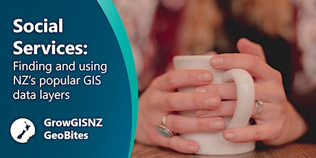 Social Services: Finding and using New Zealand's popular GIS data layers tickets
