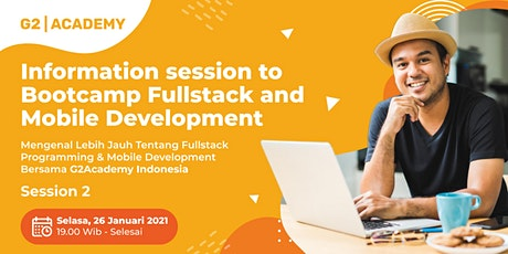 Bootcamp Fullstack and Mobile Development Session 2 tickets