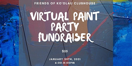 Friends of Ko'olau Clubhouse Virtual Paint Party Fundraiser tickets