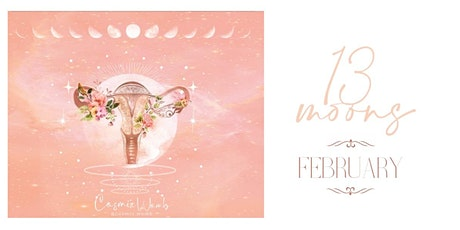 Cosmic Womb - 13 moons - February tickets