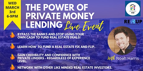 REUP - Real Estate Meetup! Topic:  The Power of Private Money Lending tickets