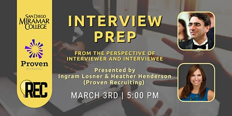 Interview Prep with Ingram Losner & Heather Henderson of Proven Recruiting tickets