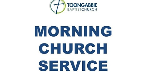 Morning Church Service - 10AM tickets