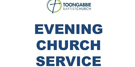 Evening Church Service - 5:30PM tickets