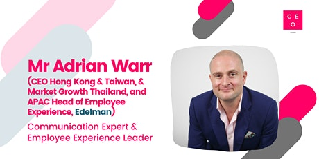 CEO Class - Mr Adrian Warr (CEO Hong Kong & Taiwan, Edelman) tickets
