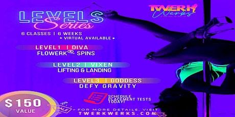 Levels Series #1: DIVA Pole + Twerk Class tickets