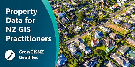 Working with Property Data for NZ GIS Practitioners tickets