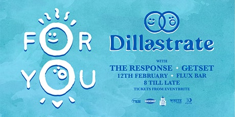 Dillastrate, 'For You' Christchurch tickets