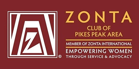February  Meeting  -  Zonta Pikes Peak -   Emphasis on STEM tickets