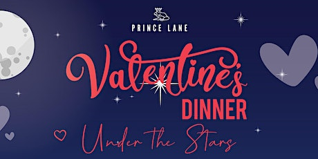 Valentine's Dinner Under the Stars tickets