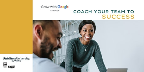 Grow with Google: Coach Your Team to Success tickets