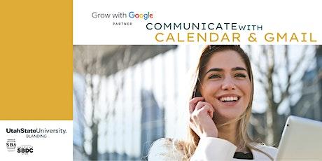 Grow with Google: Communicate with Calendar & Gmail biglietti