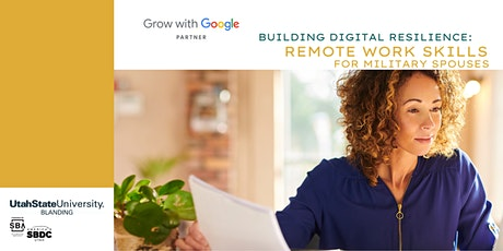 Grow with Google: Remote Work Skills for Military Spouses tickets
