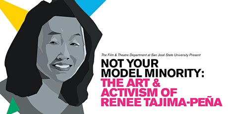 Not Your Model Minority: The Art and Activism of Renee Tajima Peña tickets