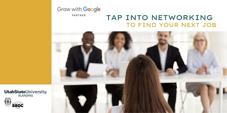 Grow with Google: Tap Into Networking to Find Your Next Job tickets