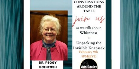 Conversations: Whiteness & Unpacking the Invisible Knapsack tickets