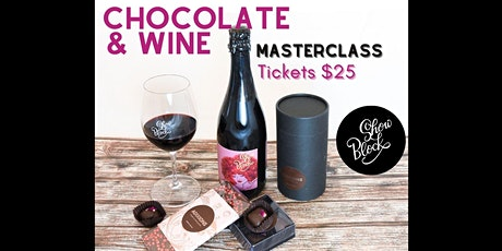 Chocolate & Wine Masterclass tickets