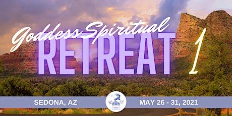 Goddess SPIRITUAL Retreat 1 SEDONA, AZ, May - 2021 tickets