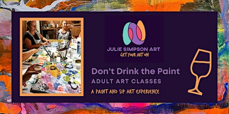 Don't Drink the Paint Art Workshop tickets