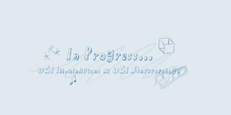 UCI Illuminations: In Progress tickets