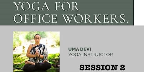 Yoga Class with Uma Devi (Session 2) tickets