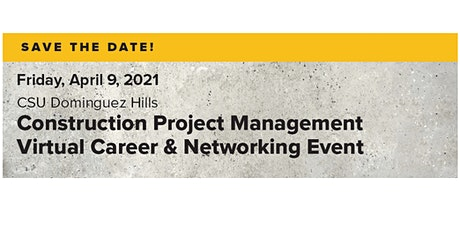 3rd Annual CSUDH Construction Project Management Career Day tickets