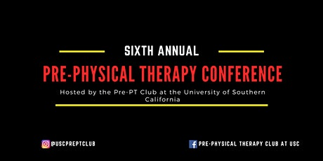 Sixth Annual Southern California Pre-Physical Therapy Conference tickets