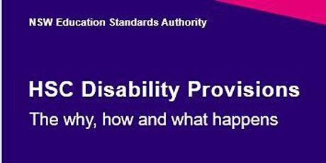 2021 HSC Disability Provisions: The why, how and what happens - Online tickets