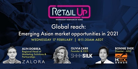 Global reach: Emerging Asian market opportunities in 2021 tickets