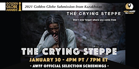 AWFF - The Crying Steppe(1/30)-2021 Golden Globe Submission from Kazakhstan tickets