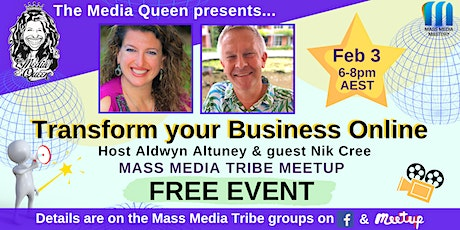 Transform your Business Online - Mass Media Tribe Meetup tickets