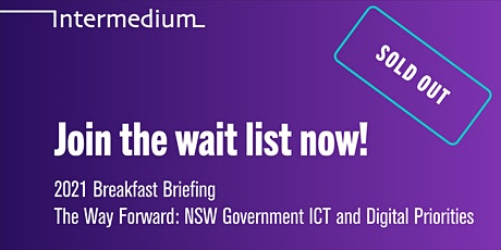 The Way Forward: NSW Government ICT and Digital Priorities tickets