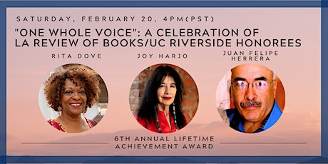 LA Review of Books & UCR Honor Rita Dove, Joy Harjo, Juan Felipe Herrera tickets