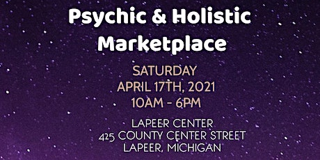 Psychic & Holistic Marketplace in Lapeer! tickets