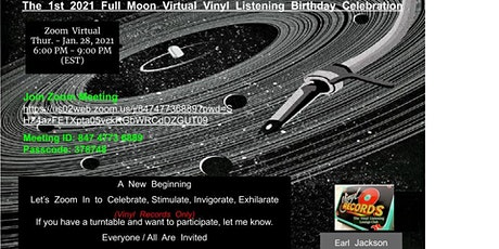 The 1st 2021 Full Moon Virtual Vinyl Listening Birthday Celebration tickets