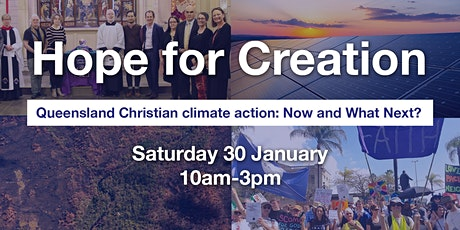 Hope For Creation - Queensland Christian climate action: Now & What Next? tickets