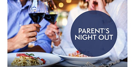 Parent's Night Out - Saturday 13 February tickets
