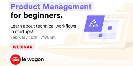 [Webinar] Learn about Product Management & Startups! tickets