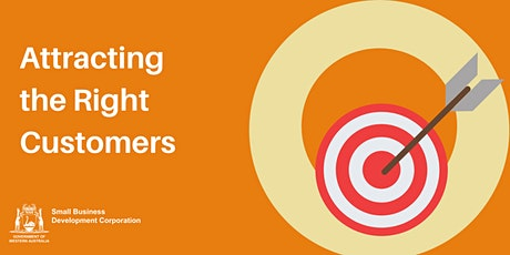 Attracting the Right Customers tickets