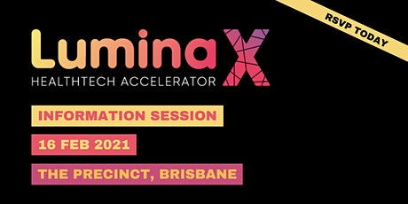 LuminaX HealthTech Accelerator - Information Session [Brisbane] tickets