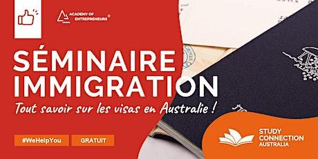 Séminaire immigration avec Study Connection Australia tickets