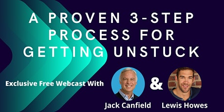A Proven 3-Step Process for Getting Unstuck and Creating Breakthroughs tickets