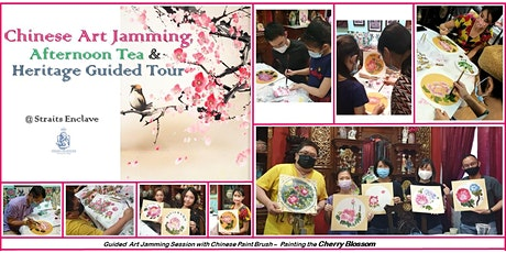 Chinese Art Jamming, Aftern Tea & Heritage Guided Tour - The Cherry Blossom tickets