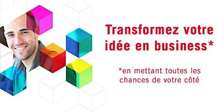 Séance d'info : Transformez votre idée en business billets