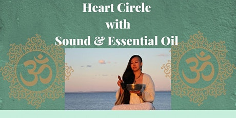 Heart Circle with Sound & Essential Oils tickets