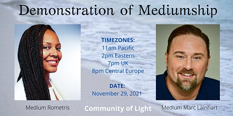 Demonstration of Mediumship with Rometris and Marc Lainhart tickets