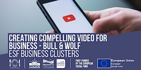 Creating Compelling Videos for your Business | Bull & Wolf tickets