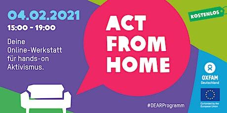 Act from home! - Deine Online-Werkstatt für hands-on-Aktivismus Tickets
