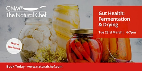 Gut Health: Fermentation Workshop with CNM Natural Chef tickets