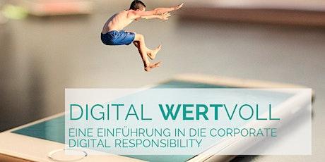 """""""Digital WERTvoll"""" Eine Einführung in die Corporate Digital Responsibility Tickets"""